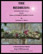 The Redbuds:: Varieties of the Genus Cercis from Cultivars of Woody Plants (CWP)