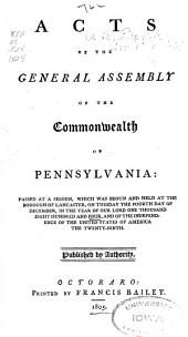 Acts of the General Assembly of the Commonwealth of Pennsylvania