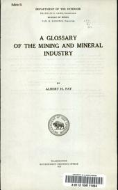 A glossary of the mining and mineral industry: Issues 95-97