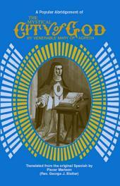 The Mystical City of God: A Popular Abridgment