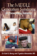 The Middle Generation Syndrome