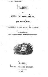 L'abbé, ou, Suite du monastère