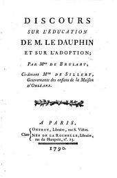 Discours sur l'education de M. le dauphin ... par Mme de Brulart, ci-devant Mme de Sillery