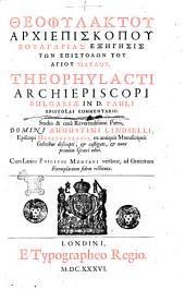 Theophylacti archiepiscopi Bulgaria In d. Pauli epistolas commentarii