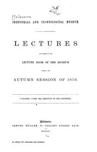 Lectures Delivered in the Lecture Room of the Museum During the Autumn of 1871 PDF