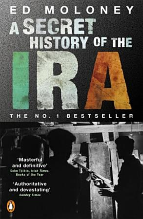 A Secret History of the IRA PDF