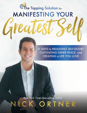 The Tapping Solution for Manifesting Your Greatest Self PDF