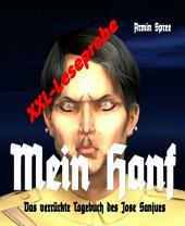 Mein Hanf (XXL- Leseprobe): Das verrückte Tagebuch des Jose Sanjues