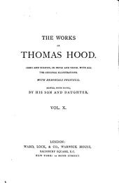 The Works of Thomas Hood: Comic and Serious, in Prose and Verse, with All the Original Illustrations, Volume 10
