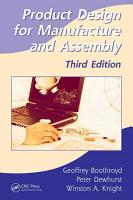 Product Design for Manufacture and Assembly  Third Edition PDF