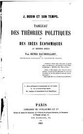 J. Bodin et son temps: Tableau des théories politiques et des idées économiques au seizième siècle