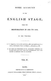 Some Account of the English Stage: From the Restoration in 1660 to 1830, Volume 4