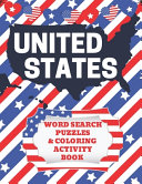 United States Word Search Puzzles and Coloring Activity Book