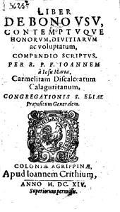 Liber de Bono usu contemptque honorum divitiarum ac voluptatum compendio scriptus