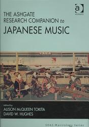 The Ashgate Research Companion To Japanese Music Book PDF