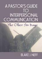 A Pastor s Guide to Interpersonal Communication PDF