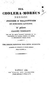 Sul cholera-morbus nozioni storiche e terapeutiche ed istruzioni sanitarie del professore Giacomo Tommasini