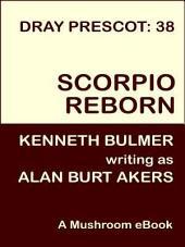 Scorpio Reborn: Dray Prescot #38