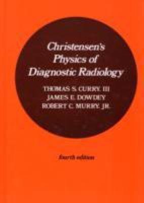 Christensen s Physics of Diagnostic Radiology PDF