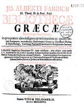 Jo. Alberti Fabricii... Bibliotheca graeca... Editio tertia ab autore recognita...