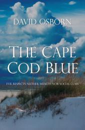 The Cape Cod Blue