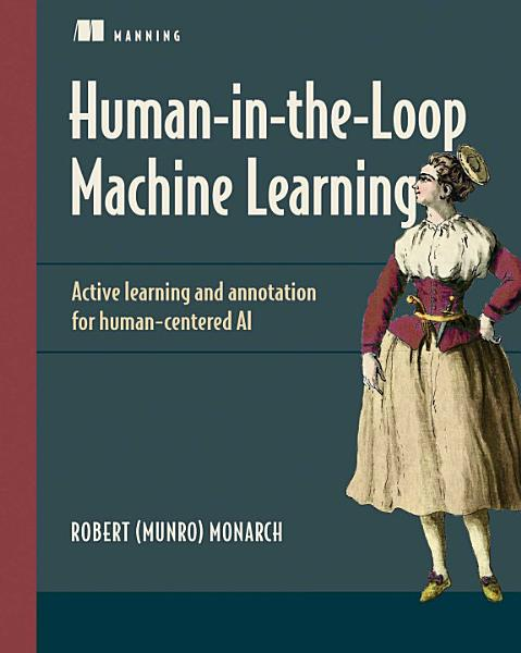 Download Human in the Loop Machine Learning Book