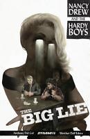 Nancy Drew And The Hardy Boys  The Big Lie PDF