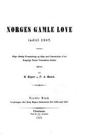 Norges gamle love indtil 1387: Lovgivningen efter Kong Magnus Haakonssöns död 1280 indtil 1387 / udg. ved R. Keyser og P.A. Munch, Volum 3