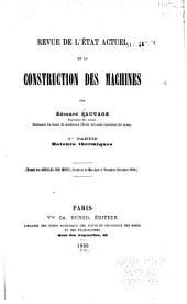 Revue de l'état actuel de la construction des machines: Volume1