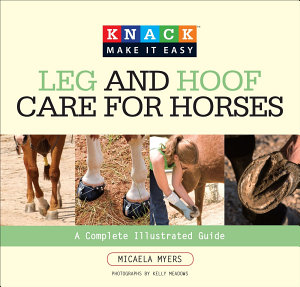 Knack Leg and Hoof Care for Horses PDF