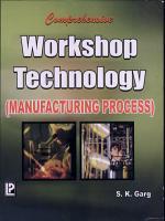 Comprehensive Workshop Technology  Manufacturing Processes  PDF