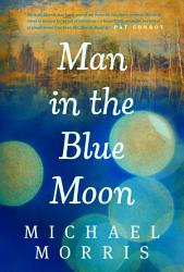 Man In The Blue Moon Book PDF