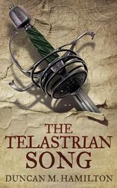 The Telastrian Song (Society of the Sword Trilogy Volume 3)