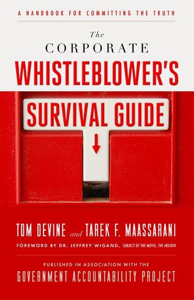 The Corporate Whistleblower's Survival Guide