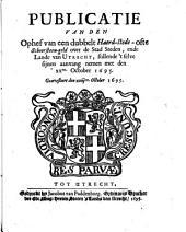 Publicatie van den ophef van een dubbelt haerd-stede- ofte schoorsteen-geld over de stad steden, ende lande van Utrecht, sullende 't selve sijnen aanvang nemen met den XXen. october 1695. gearresteert den xxiijen. october 1695: Volume 1
