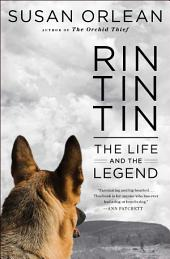 Rin Tin Tin Enhanced eBook: The Life and the Legend