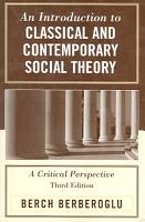 An Introduction to Classical and Contemporary Social Theory PDF