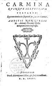 Carmina quinque illustrium poetorum ... [Pietri Bembi, Andreae Naugerii, Balthassaris Castilioni, Joannis Cottae, M. Antonii Flaminii.]
