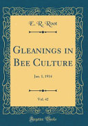 Gleanings in Bee Culture, Vol. 42