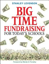 Big-Time Fundraising for Today's Schools