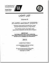 Light List: Atlantic Coast and Gulf, from Little River, Sc to Ecofina River, Fl 2013
