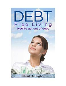 Debt Free Living Book