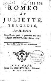 Romeo et Juliette, tragedie. Paris 1773