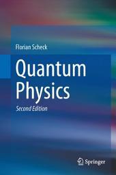 Quantum Physics: Edition 2
