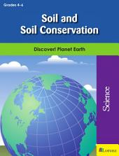 Soil and Soil Conservation: Discover! Planet Earth