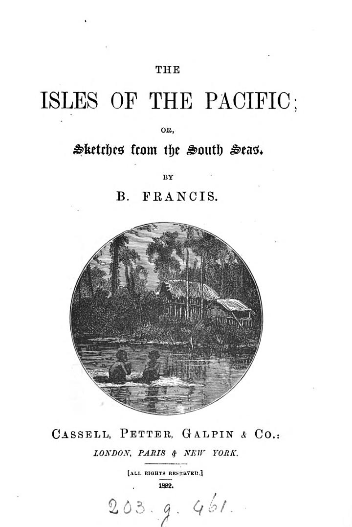 The Isles of the Pacific, Or, Sketches from the South Seas