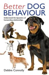 Better Dog Behaviour