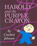 Harold and the Purple Crayon Book