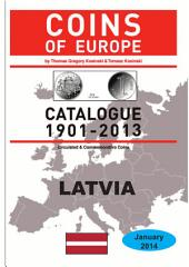 Coins of LATVIA 1901-2014: Coins of Europe Catalog 1901-2014