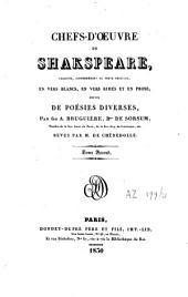 Chefs-d'oeuvre de Shakspeare: suivis de poésies diverses par A. Bruguière... revus par de Chênedollé, Volume2
